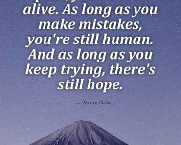 Best Inspirational Life Quotes There's Still Hope Keep Trying