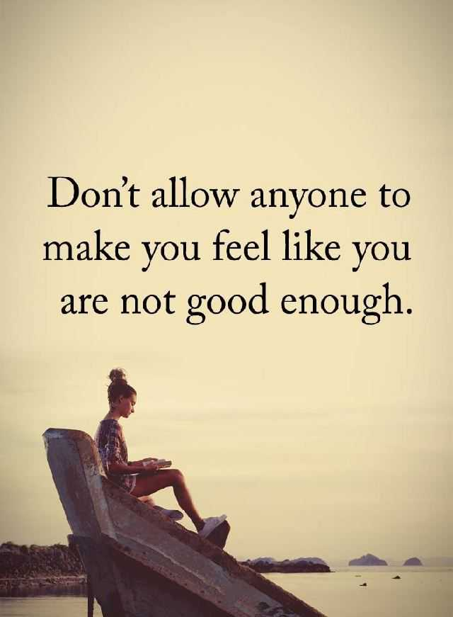 Best Life Quotes You Need To Dont Allow Anyone To Make You