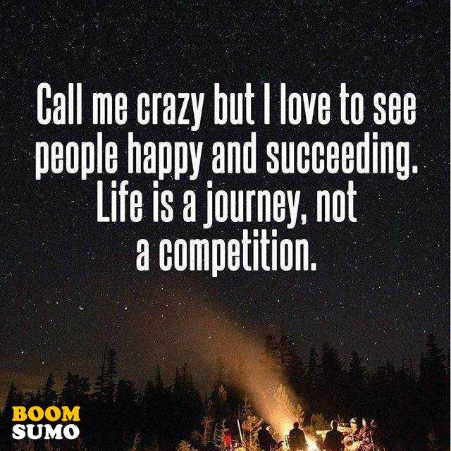 Competition Quotes Best Life Quotes Life Is A Journey Not A Competition Keep It  Competition Quotes