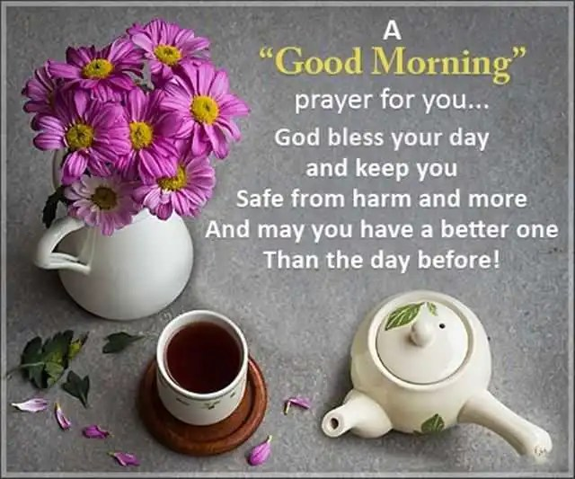 Good Morning Quotes God Bless Your Day And Keep You Safe From Harm