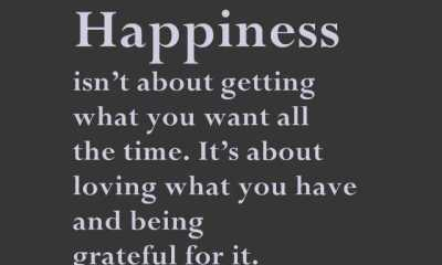 Happiness Quotes Loving What You Have And Being Grateful For It