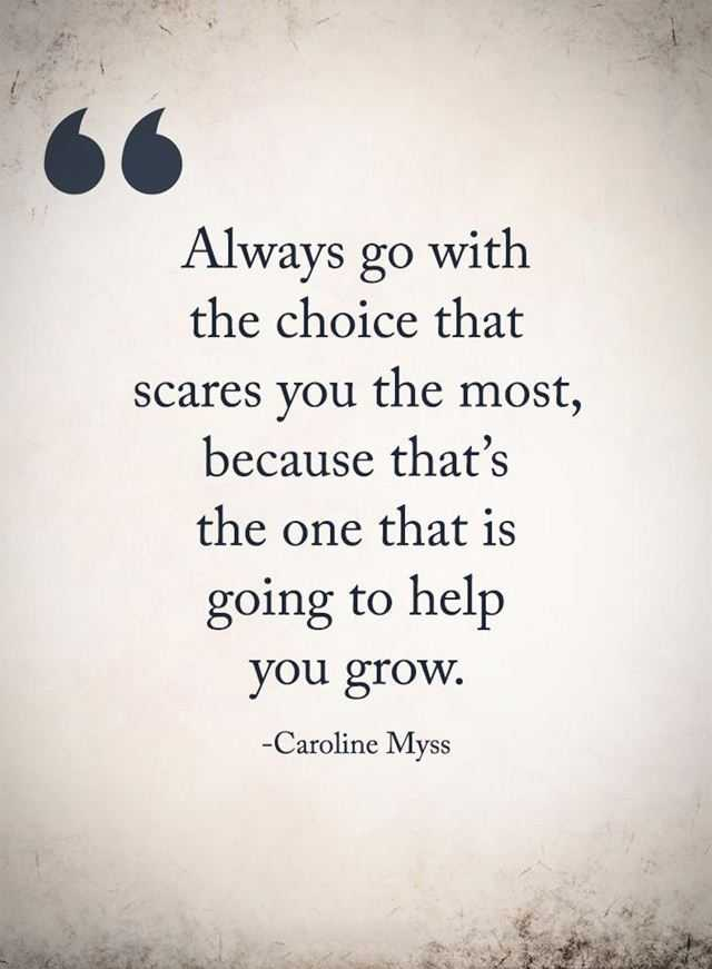 Inspirational Life Quotes Always Go Against Scares That ...