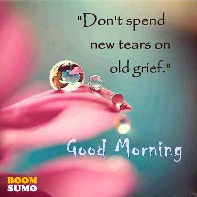 LovelyGoodMorning QuotesAboutLifeDon't Spend