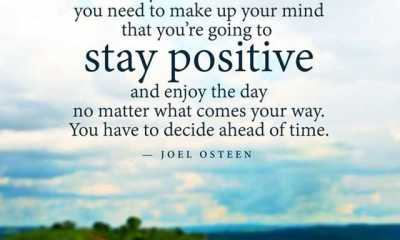Make Up Your Mind To Stay Positive