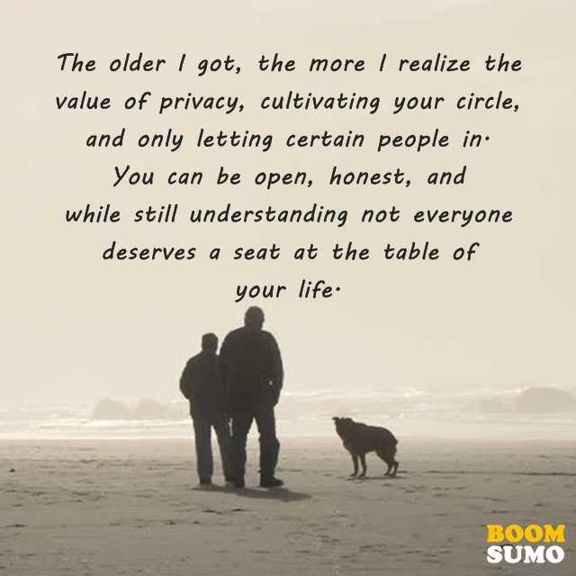 Positive Life Quotes I Realize The Value Of Privacy BoomSumo Quotes Impressive Value Of Life Quotes