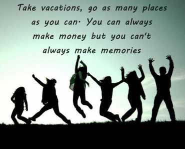 Positive Life Quotes Make Money But You Cant Always Make Memories