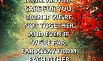 Sad Love Quotes I will always care for you, far away from