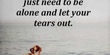 Sad Love Quotes Why Let Your Tears Out