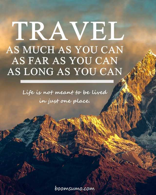 14 Less Known Travel Quotes To Inspire You To See The World 9