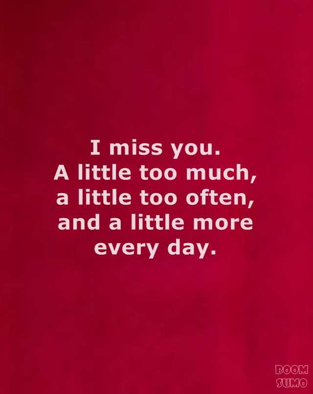 Best 25+ I Miss You Quotes for Him From Heart 4