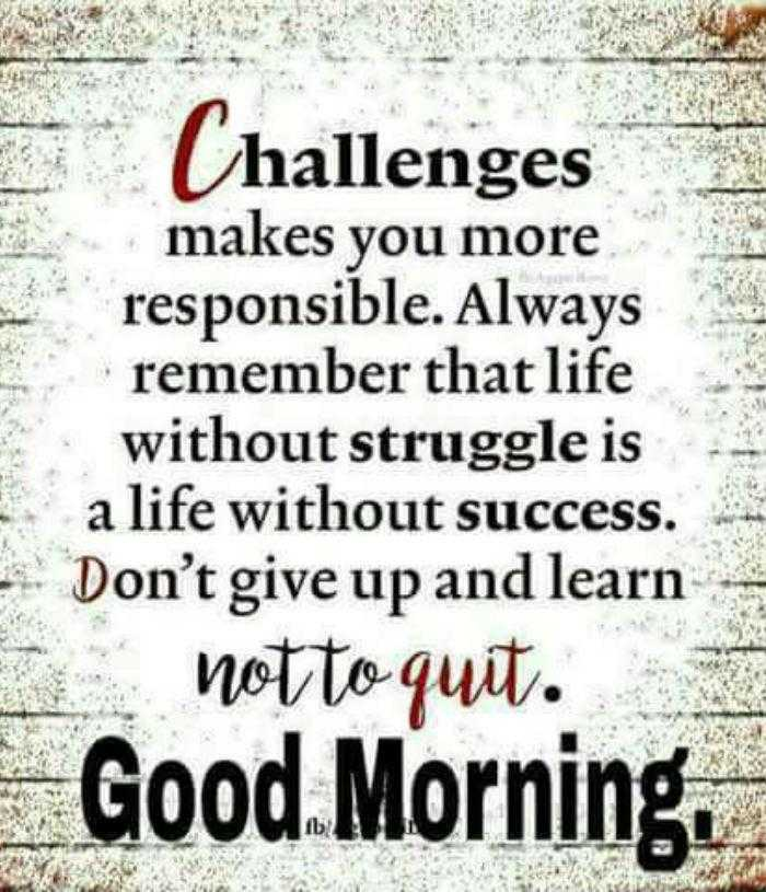 Good Morning Quotes Donu0027t Give Up And Learn Not To Quit