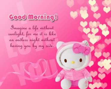 Good Morning Quotes I Love You Imagine a Life Without