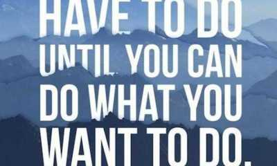 Motivational Quotes Today Do What You Have to Do, What You Want