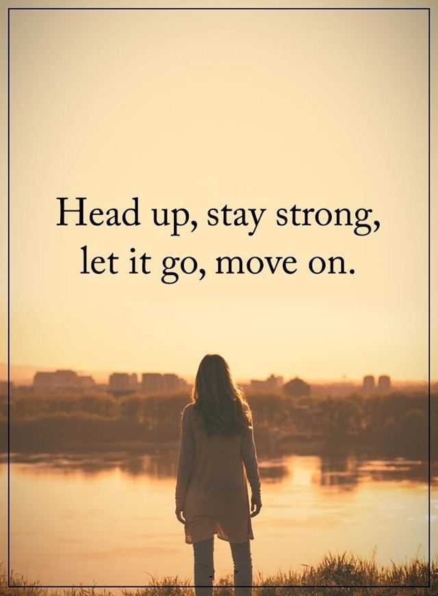 Positive Life Quotes Let Go Move On Boomsumo Quotes