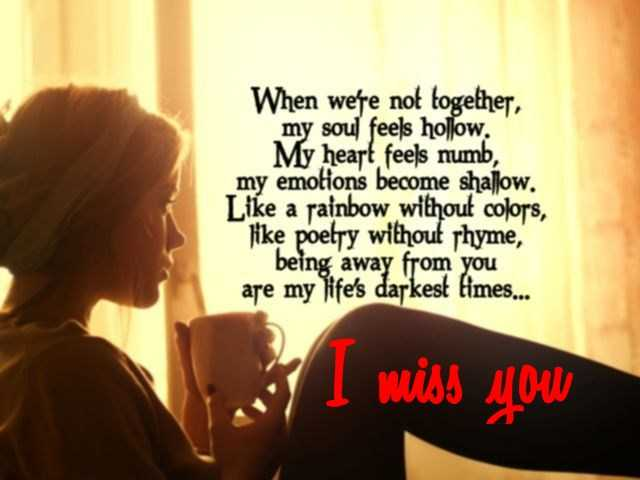Sad Love Quotes I Miss You When Not Together My Heart Feels