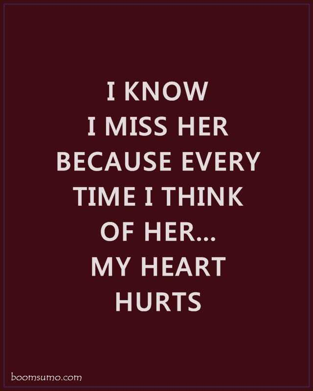 Love Images With Quotes For Her : Sad Love Quotes for Her I Know I Miss Her - BoomSumo Quotes