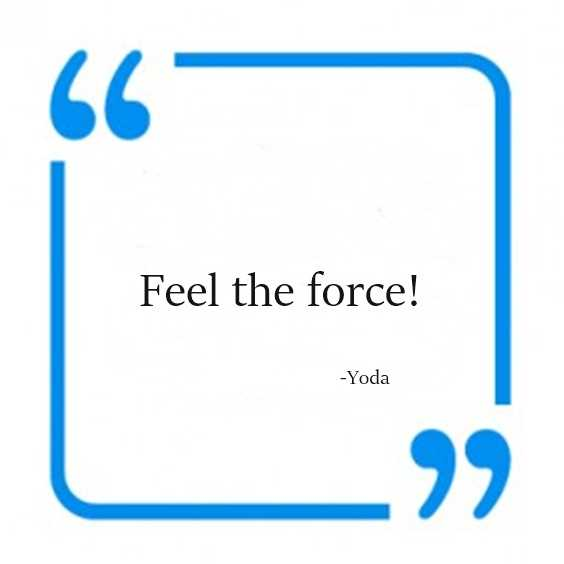 142 Yoda Quotes Youre Going To Love 41