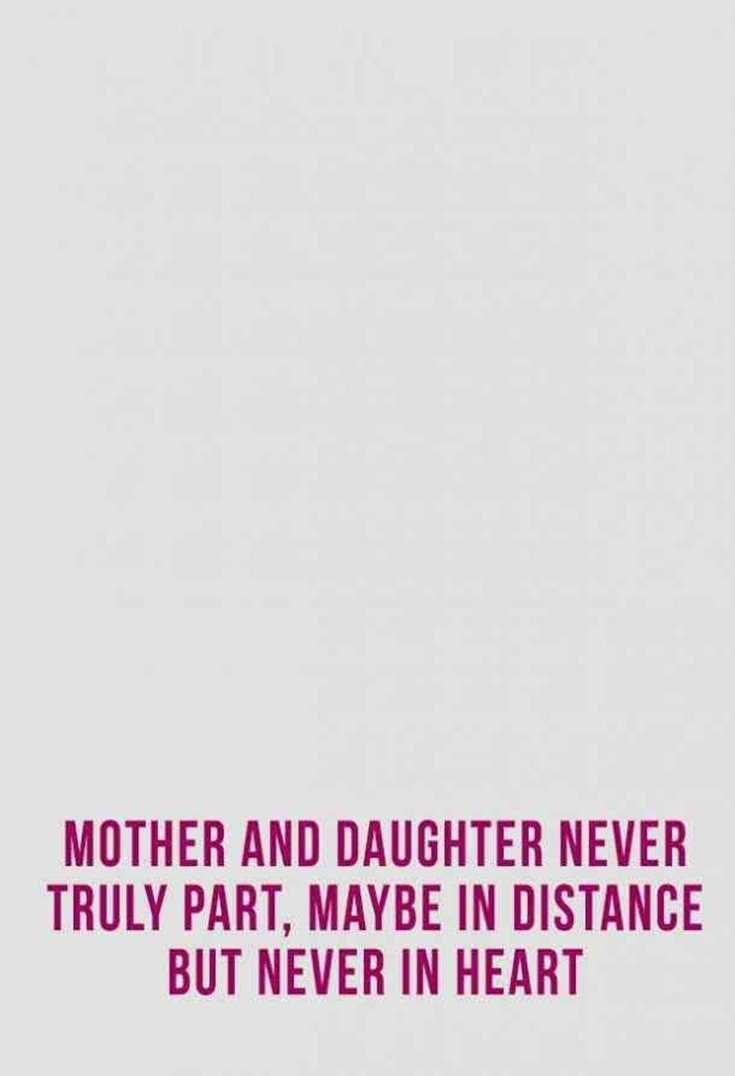 57 Mother Daughter Quotes and Love Sayings 27