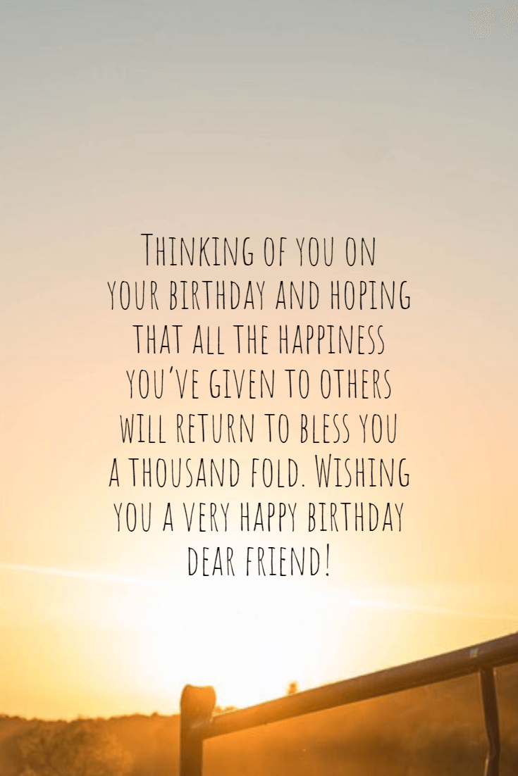 40 Happy Birthday Wishes For A Friend Birthday Message 11 #positive