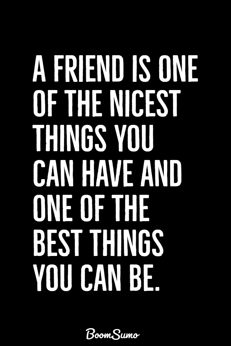 119 best quotes about friendship