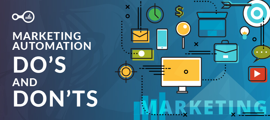 10 Marketing Automation Do's and Don'ts For Your Business