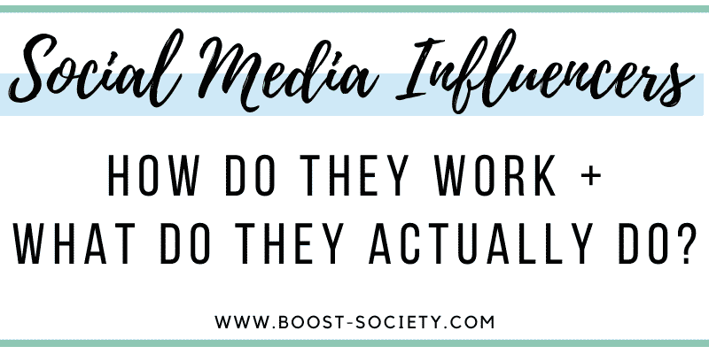 What do social media influencers do and how do they work?
