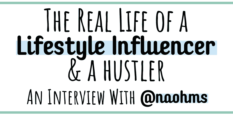 An influencer interview with Naomi Genota, @naohms on Instagram about the behind the scenes life of an Instagram influencer also working a regular 9 to 5 job.