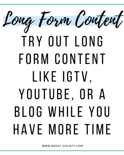 Try out long form content like IGTV, YouTube, or a blog in 2020