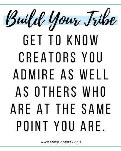 Build relationships with influencers you admire as well as others at the same point in the journey as you are