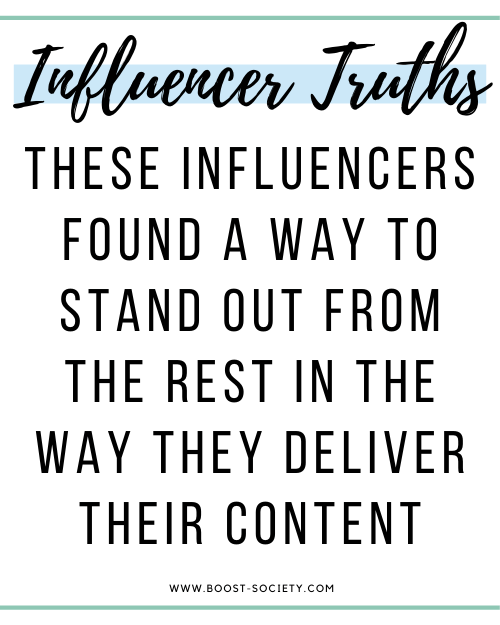 The best influencers find ways to stand out from the rest in the way they deliver their content