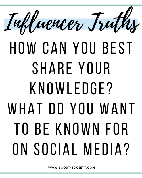 To become an influencer, you have to figure out how you can best share your knowledge and what you want to be known for