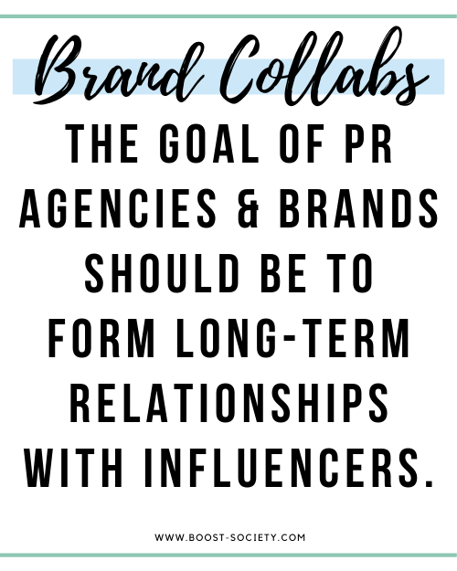 The goal of PR agencies, brands, and influencers should be to form long term relationships