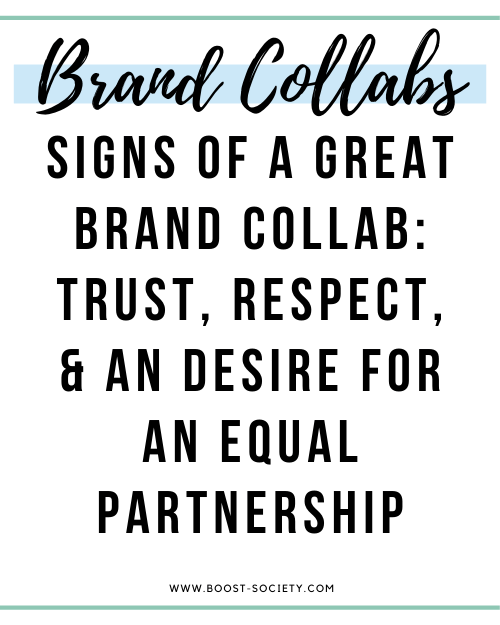 Signs of a great brand collab include trust, respect, and a desire for an equal partnership
