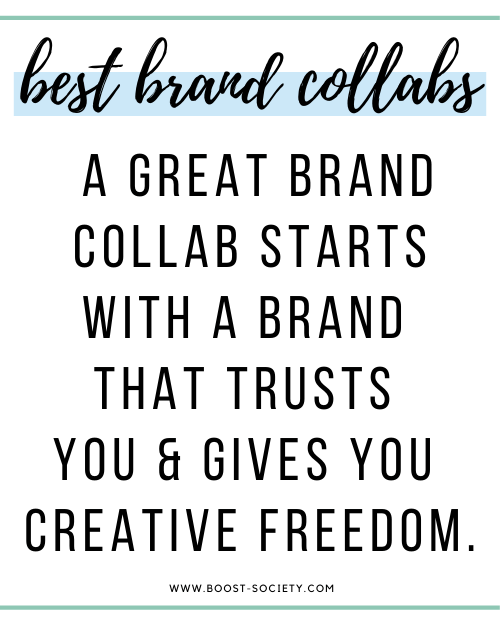 The best brand collaborations start with a brand that trusts you and allows you creative freedom.