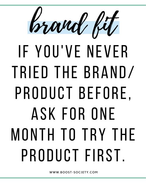 If you've never used that brand or product before, ask for a one month trial before posting