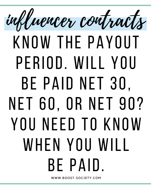 Know when you will be paid as an influencer - net 30, net 60, or net 90.