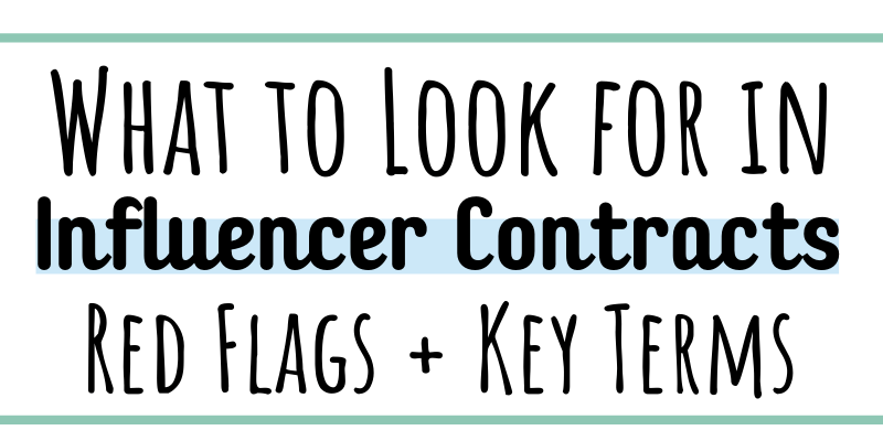 What to look for in Influencer Contracts