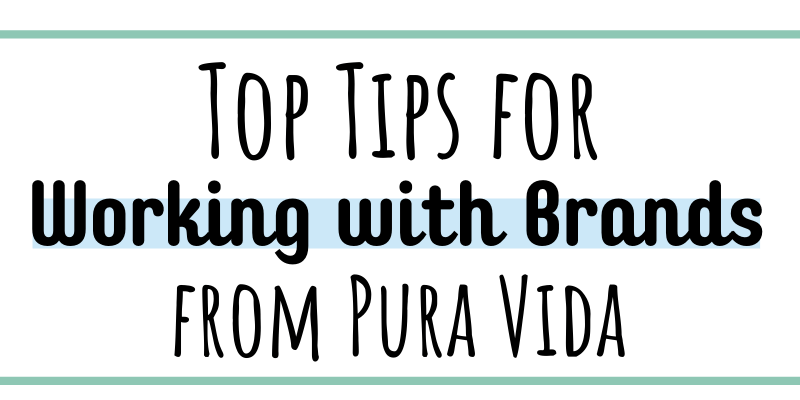Find tips for working with brands on Instagram or as a content creator from Pura Vida, a top lifestyle brand.