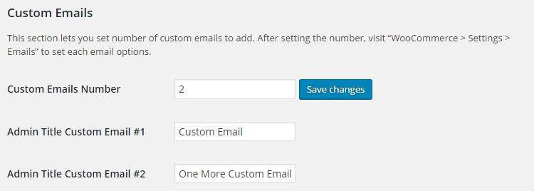 WooCommerce Emails - Admin Settings - Custom Emails