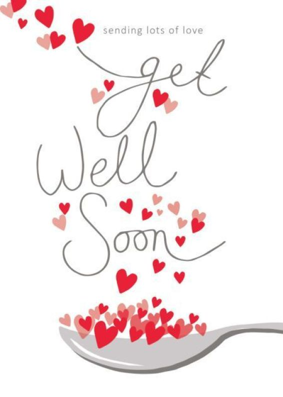 Sending a lot of love gets well soon.- get well soon quotes