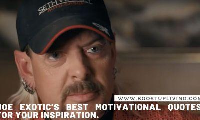 Joe Exotic's Best Motivational Quotes