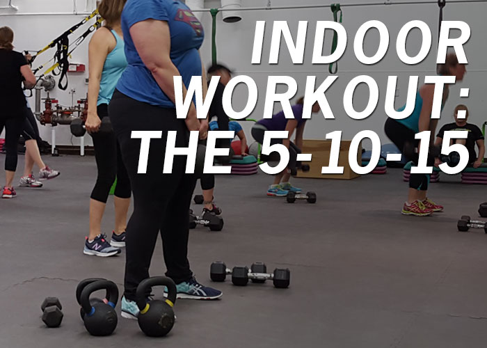 Indoor Workout: The 5-10-15