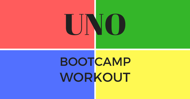 Childhood Throwback Uno Workout Bootcamp Ideas
