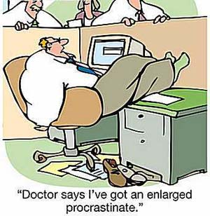 Joke, Medical, Procrastinate