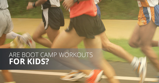 Are Boot Camp Workouts for Kids blog post