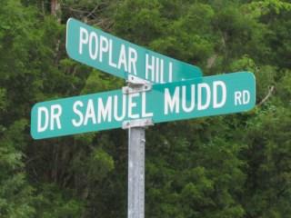 Dr. Samuel Mudd Rd