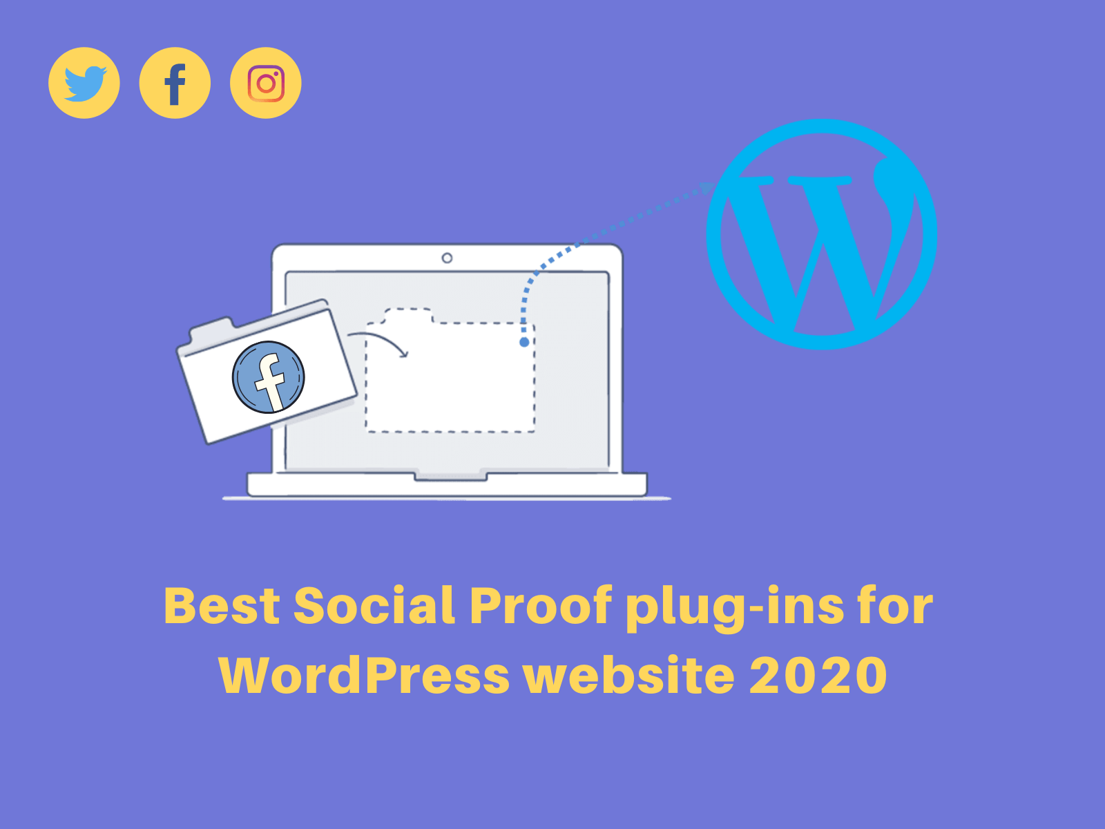 Best socoal proof Plugins for wordpress