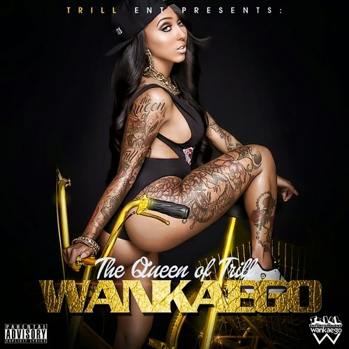 Wankaego_The_Queen_Of_Trill-front-large