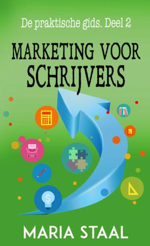 Omslag van Marketing voor schrijvers van Maria Staal