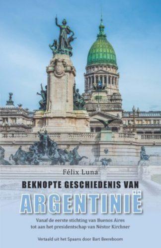 Omslag van het boek Beknopte geschiedenis van Argentinië van Fëlix Luna
